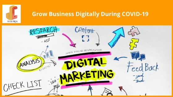 Killer Ways to Market Your Business Digitally During COVID-19